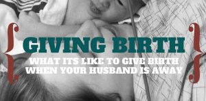 Giving Birth Without my Husband