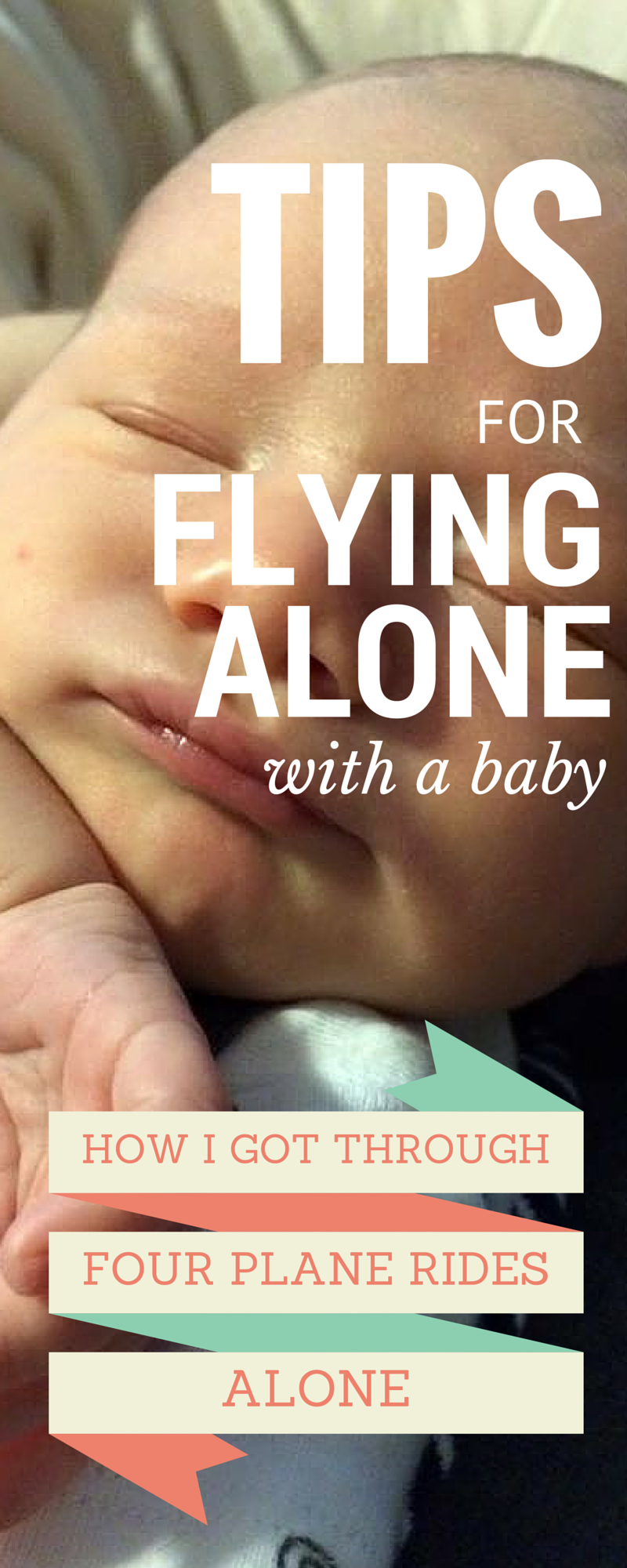 Flying Alone With a Baby