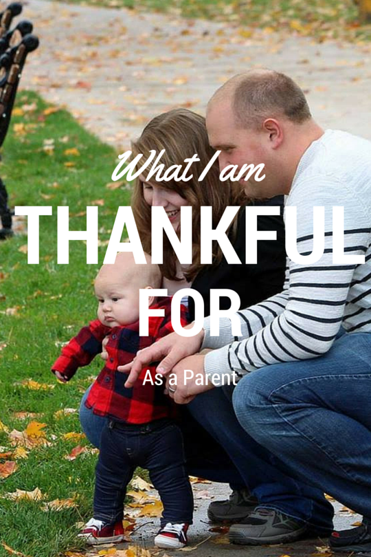 What I'm Thankful For as a Parent